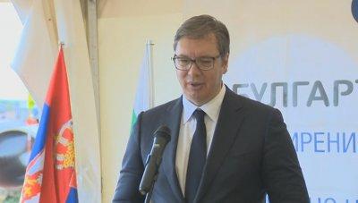 Вучич: Никой в Сърбия няма да каже лоша дума за българите и България