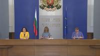 Брифинг на министрите Деница Сачева, Десислава Танева и Екатерина Захариева
