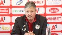 Любослав Пенев: Ние винаги играем за победа